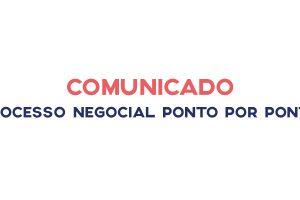 Processo negocial: consulte este comunicado