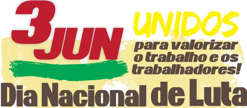 Manifestação Nacional a 3 de junho: concentração em Lisboa e Porto