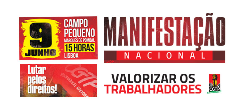 Manifestação nacional: 9 junho, 15h, Lisboa no Campo Pequeno