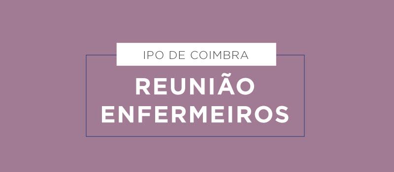 IPO de Coimbra: reunião de enfermeiros a 6 de agosto