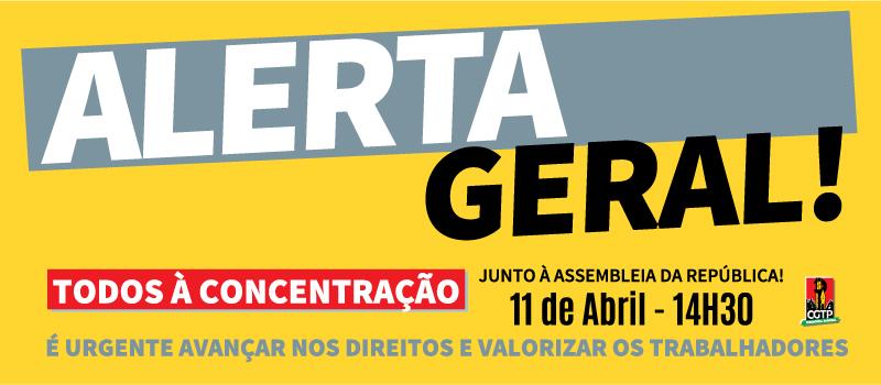 Concentração a 11 abril: Contra o agravamento das leis laborais