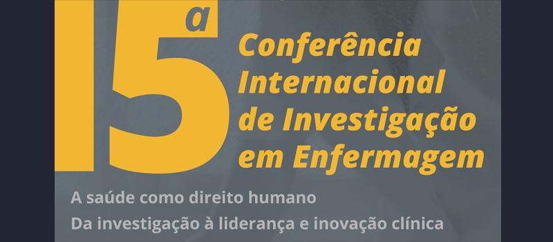 15ª Conferência Internacional de Investigação em Enfermagem