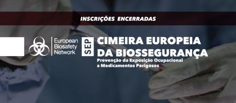 Cimeira da Rede Europeia de Biossegurança 2019 | Inscrições encerradas