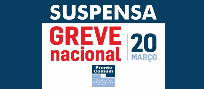 Frente Comum suspende greve de dia 20 de março