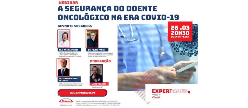 A segurança do doente oncológico na era COVID-19 | 26.03| 20h30