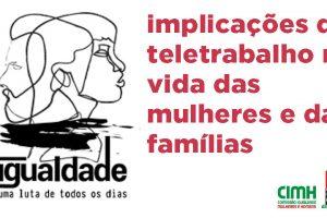 Estudo 5 CGTP na pandemia: implicações do teletrabalho na vida das mulheres e das famílias