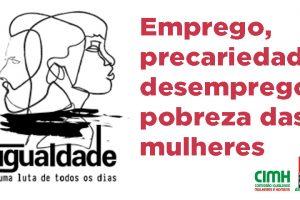 Estudo 6 CGTP na pandemia: emprego, precariedade, desemprego e pobreza das mulheres