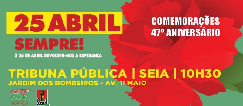 Tribuna Pública: comemorações 25 de Abril em Seia